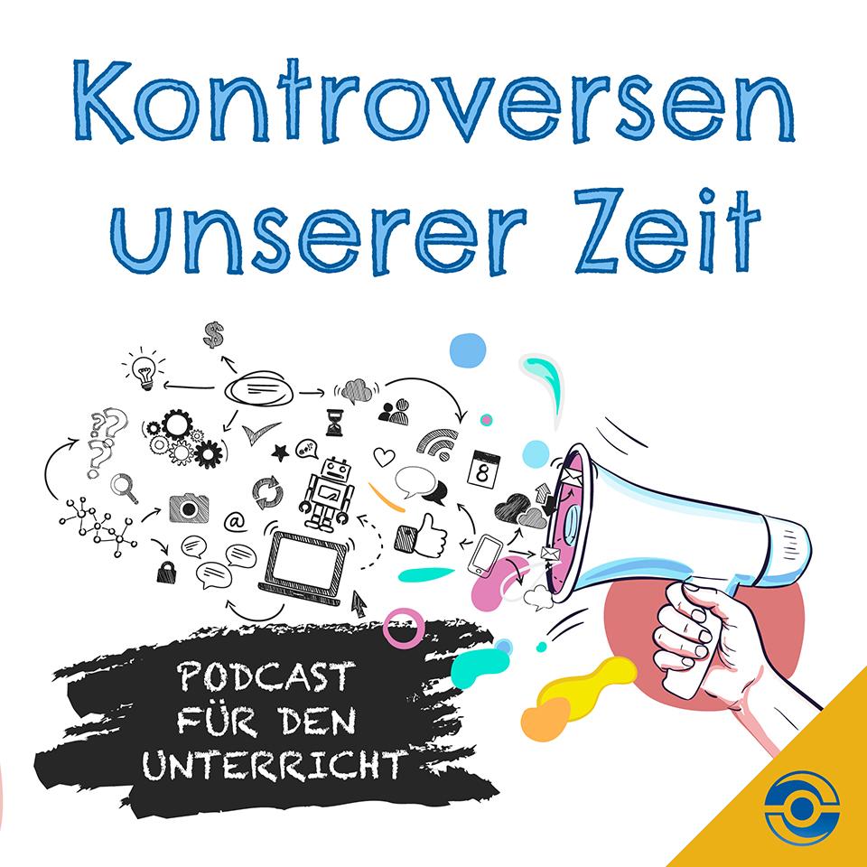 Cover Podcast Kontroversen unserer Zeit